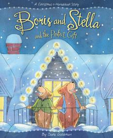 Boris and Stella and the Perfect Gift by Dara Goldman, Dara Goldman, 9781585368594