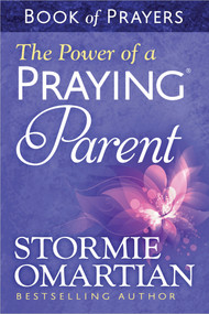 The Power of a Praying® Parent Book of Prayers (Miniature Edition) by Stormie Omartian, 9780736957694