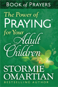 The Power of Praying® for Your Adult Children Book of Prayers (Miniature Edition) by Stormie Omartian, 9780736957946