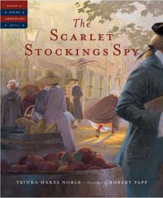 The Scarlet Stockings Spy by Trinka Hakes Noble, Robert Papp, 9781585362301
