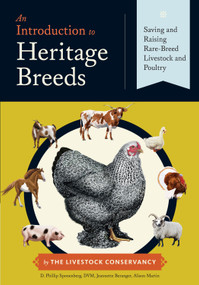 An Introduction to Heritage Breeds (Saving and Raising Rare-Breed Livestock and Poultry) - 9781612121253 by D. Phillip Sponenberg, Jeannette  Beranger, Alison Martin, 9781612121253