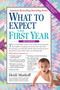What to Expect the First Year by Heidi Murkoff, 9780761181507