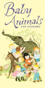 Baby Animals - 9781402757013 by Gyo Fujikawa, 9781402757013