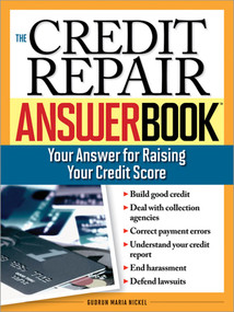 The Credit Repair Answer Book (Your Answer for Raising Your Credit Score) by Gudrun Maria Nickel, 9781572485730