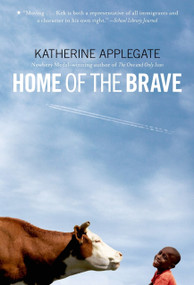Home of the Brave - 9780312535636 by Katherine Applegate, 9780312535636
