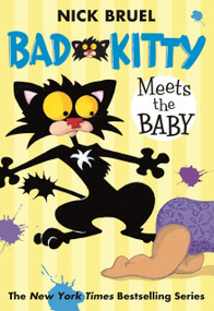Bad Kitty Meets the Baby - 9780312641214 by Nick Bruel, Nick Bruel, 9780312641214