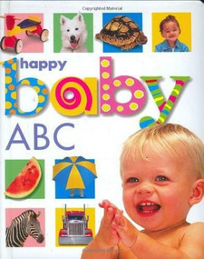 Happy Baby: ABC (St. Martin's Press) by Roger Priddy, 9780312491925