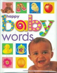 Happy Baby: Words (St. Martin's Press) by Roger Priddy, 9780312491932