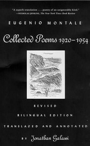 Collected Poems, 1920-1954 (Revised Bilingual Edition) (Farrar, Straus and Giroux) by Eugenio Montale, Jonathan Galassi, 9780374526252