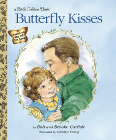 Butterfly Kisses by Bob Carlisle, Brooke Carlisle, 9780307988720