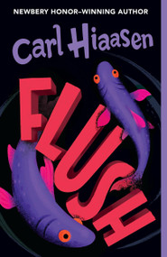 Flush - 9780375841859 by Carl Hiaasen, 9780375841859