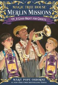 A Good Night for Ghosts by Mary Pope Osborne, Sal Murdocca, 9780375856495