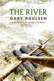 The River by Gary Paulsen, 9780385303880