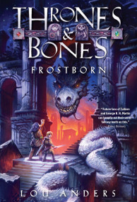 Frostborn by Lou Anders, 9780385387811