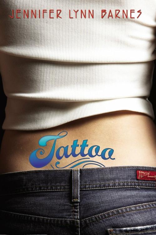 Tattoo by Jennifer Lynn Barnes, 9780385733472