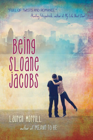 Being Sloane Jacobs by Lauren Morrill, 9780385741804