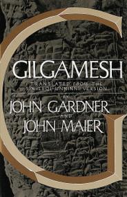 Gilgamesh - 9780394740898 by John Gardner, John Maier, 9780394740898