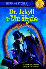 Dr. Jekyll and Mr. Hyde - 9780394863658 by Robert Louis Stevenson, Kate McMullan, Paul Van Munching, 9780394863658