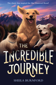 The Incredible Journey - 9780440413240 by Sheila Burnford, Carl Burger, 9780440413240