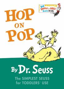 Hop on Pop - 9780553496796 by Dr. Seuss, 9780553496796