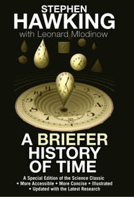 A Briefer History of Time (A Special Edition of the Science Classic) by Stephen Hawking, Leonard Mlodinow, 9780553804362