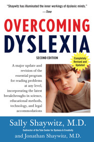 Overcoming Dyslexia (2020 Edition) (Second Edition, Completely Revised and Updated) - 9780679781592 by Sally Shaywitz, 9780679781592