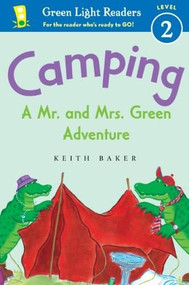 Camping (A Mr. and Mrs. Green Adventure) - 9780547745596 by Keith Baker, 9780547745596