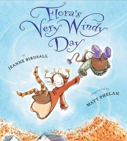 Flora's Very Windy Day by Jeanne Birdsall, Matt Phelan, 9780547994857