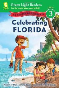 Celebrating Florida (50 States to Celebrate) by Marion Dane Bauer, C.B. Canga, 9780547896984