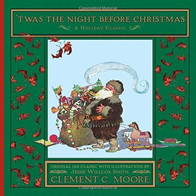 'Twas the Night Before Christmas - 9780544325241 by Clement Clarke Moore, Jessie Willcox Smith, 9780544325241