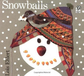 Snowballs - 9780152020958 by Lois Ehlert, 9780152020958