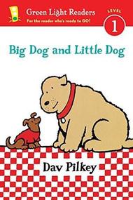 Big Dog and Little Dog (Reader) - 9780544430693 by Dav Pilkey, 9780544430693