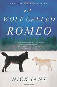 A Wolf Called Romeo by Nick Jans, 9780544228092