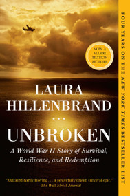Unbroken (A World War II Story of Survival, Resilience, and Redemption) - 9780812974492 by Laura Hillenbrand, 9780812974492