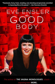 The Good Body by Eve Ensler, 9780812974737