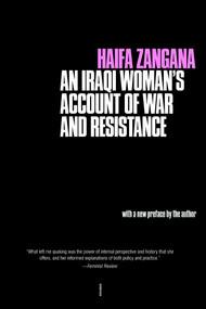 City of Widows (An Iraqi Woman's Account of War and Resistance) - 9781583228609 by Haifa Zangana, 9781583228609