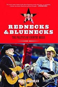 Rednecks & Bluenecks (The Politics of Country Music) - 9781595582188 by Chris Willman, 9781595582188