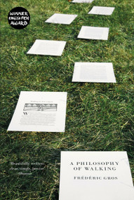 A Philosophy of Walking - 9781781688373 by Frederic Gros, John Howe, Clifford Harper, 9781781688373