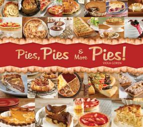 Pies, Pies & More Pies! - 9781936140442 by Viola Goren, 9781936140442