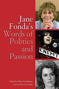 Jane Fonda's Words of Politics and Passion - 9781595581310 by Mary Hershberger, 9781595581310