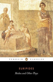 Medea and Other Plays - 9780140449297 by Euripides, John Davie, Richard Rutherford, Richard Rutherford, 9780140449297