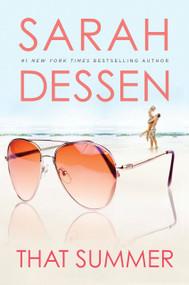 That Summer by Sarah Dessen, 9780142401729
