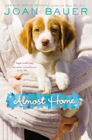 Almost Home by Joan Bauer, 9780142427484