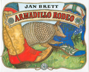 Armadillo Rodeo - 9780399228032 by Jan Brett, 9780399228032
