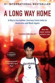 A Long Way Home (A Memoir) by Saroo Brierley, 9780425276198