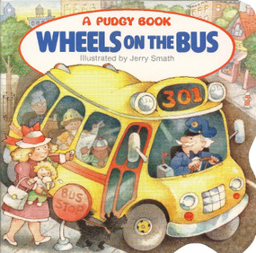 Wheels on the Bus - 9780448401249 by Grosset & Dunlap, Jerry Smath, 9780448401249