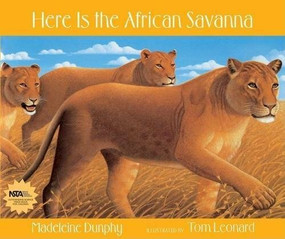 Here Is the African Savanna - 9780977379521 by Madeleine Dunphy, Tom Leonard, 9780977379521
