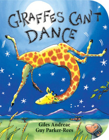 Giraffes Can't Dance - 9780545392556 by Giles Andreae, Guy Parker-Rees, 9780545392556