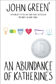 An Abundance of Katherines - 9780525476887 by John Green, 9780525476887