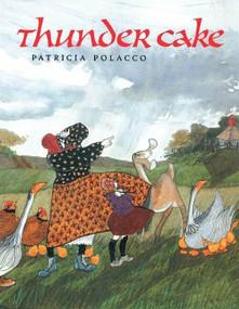 Thunder Cake - 9780698115811 by Patricia Polacco, 9780698115811